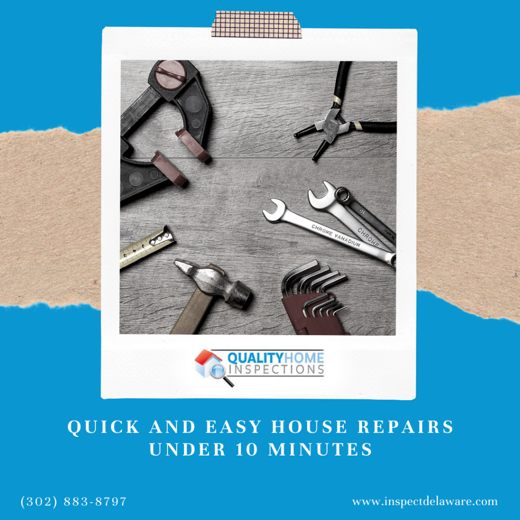 Quality Home Inspections Quick and Easy House Repairs Under 10 Minutes