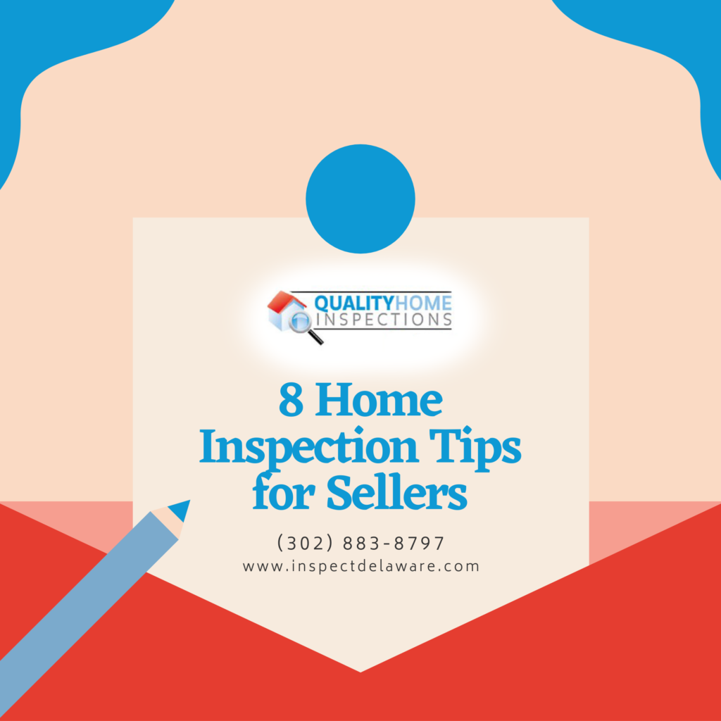 Quality Home Inspections 8 Home Inspection Tips for Sellers