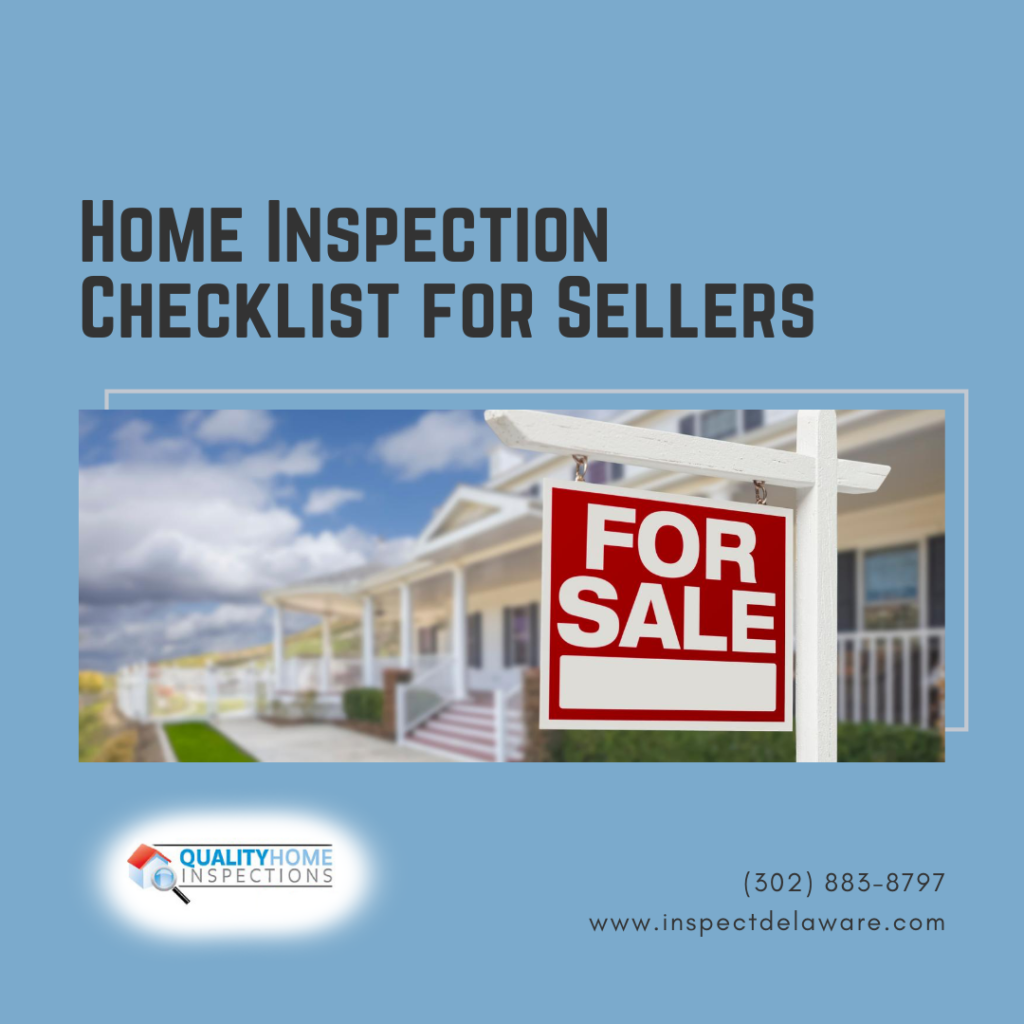 Quality Home Inspections Home Inspection Checklist for Sellers